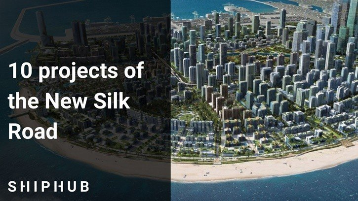 10 projects of the New Silk Road
