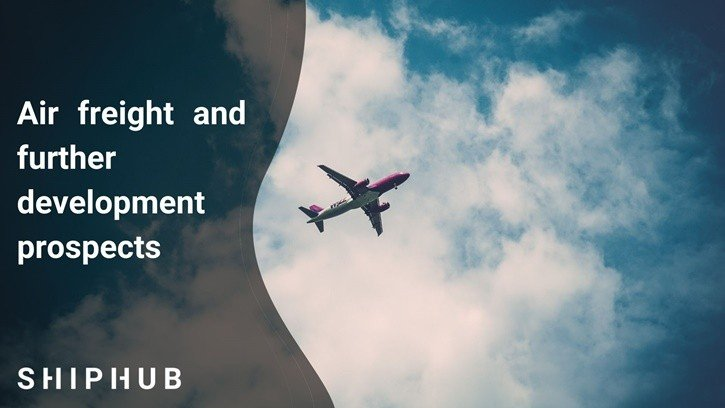 Air freight and further development prospects