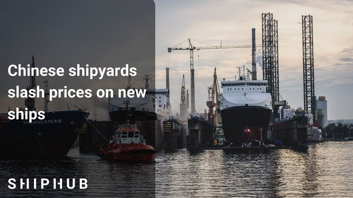 Chinese shipyards slash prices on new ships