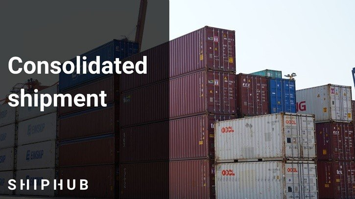 Consolidated shipment - Consolidation