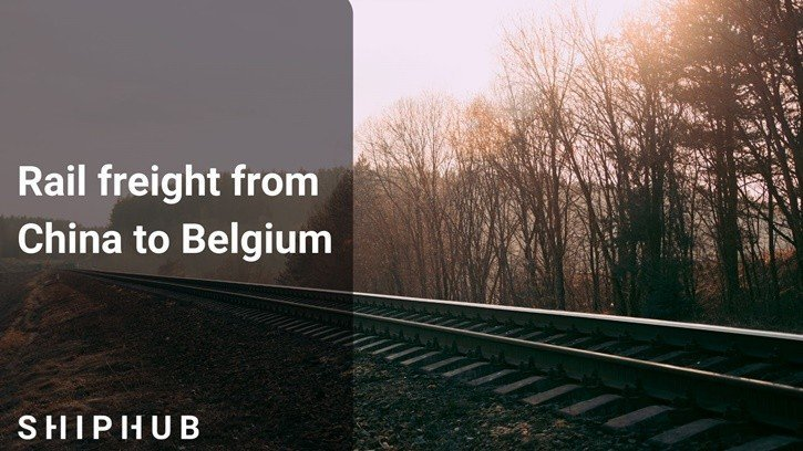 Rail freight from China to Belgium