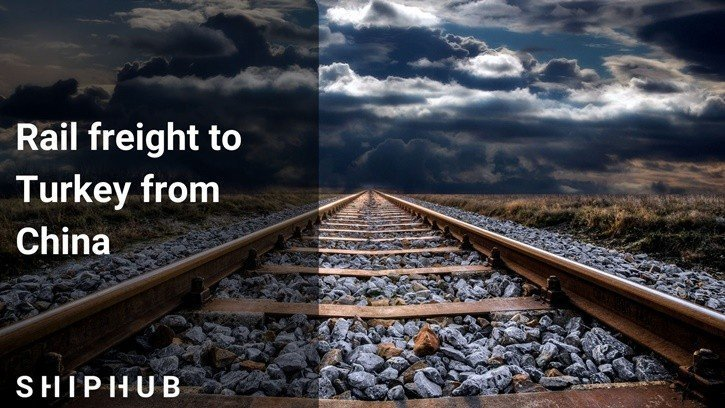 Rail freight to Turkey from China
