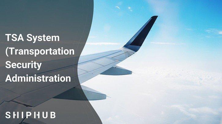 TSA System (Transportation Security Administration)