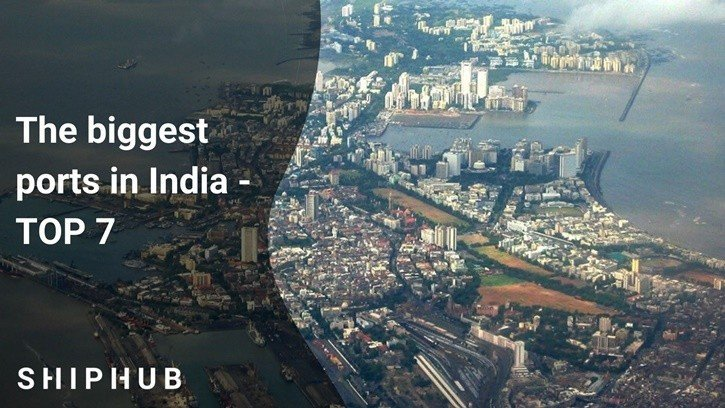 The largest ports in India - TOP 7
