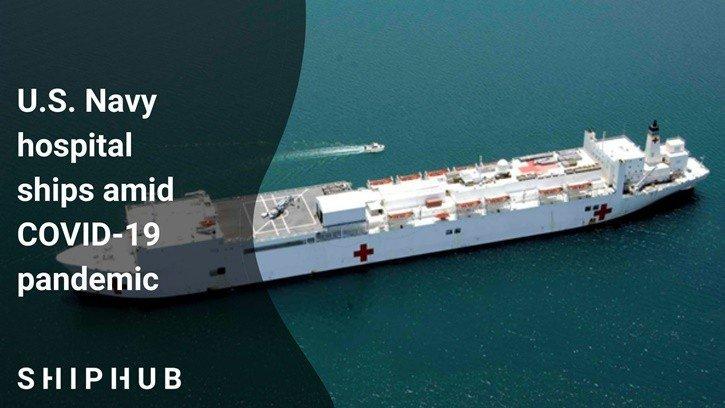 U.S. Navy hospital ships amid COVID-19 pandemic