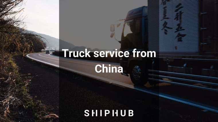 Truck service from China