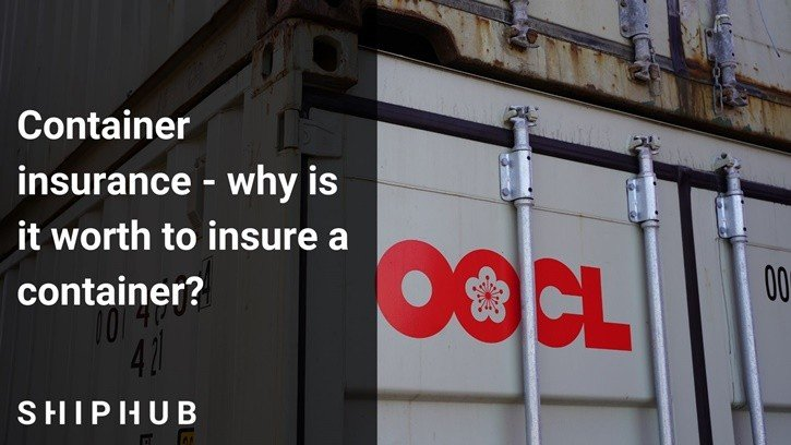 Container insurance - why is it worth it to insure a container?