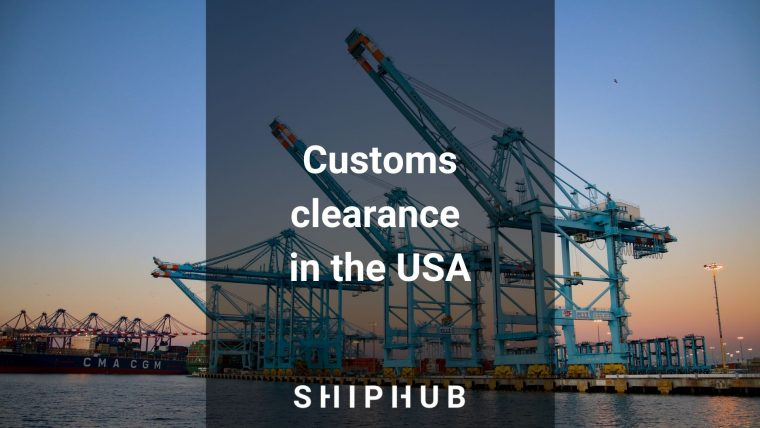Customs clearance in the USA