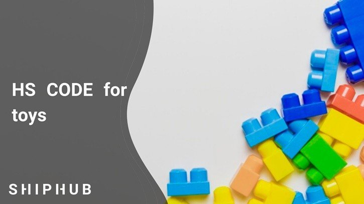 HS Code for toys