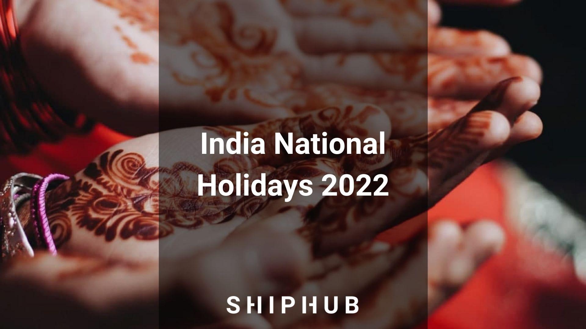 National Calendar 2022.India National Holidays 2022 2022 Calendar Shiphub