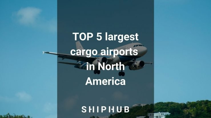 The largest cargo airports in North America – TOP 5