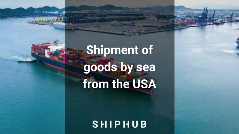 Shipment of goods by sea from the USA