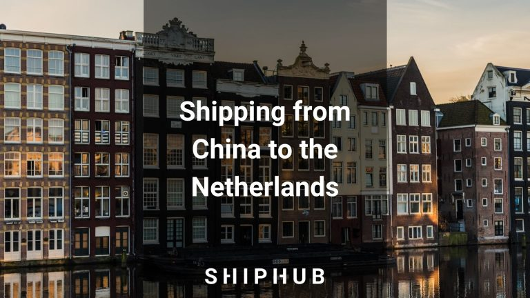 Shipping from china to the Netherlands