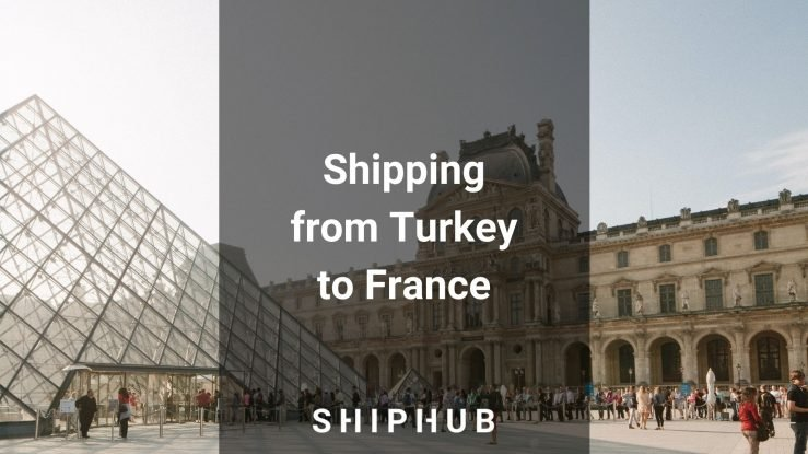 Shipping from Turkey to France
