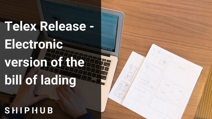 Telex Release - Electronic version of the bill of lading