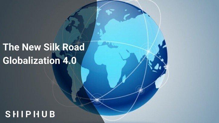 The New Silk Road - Globalization 4.0