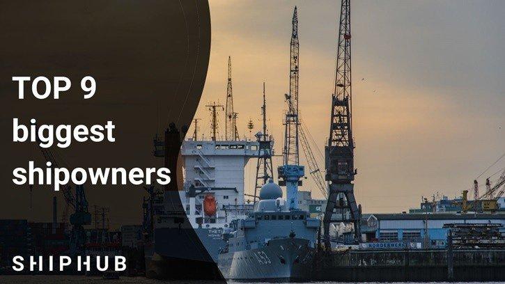 TOP 9 biggest shipowners