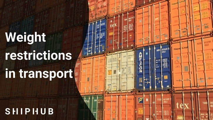 Weight restrictions in transport - Transport from China