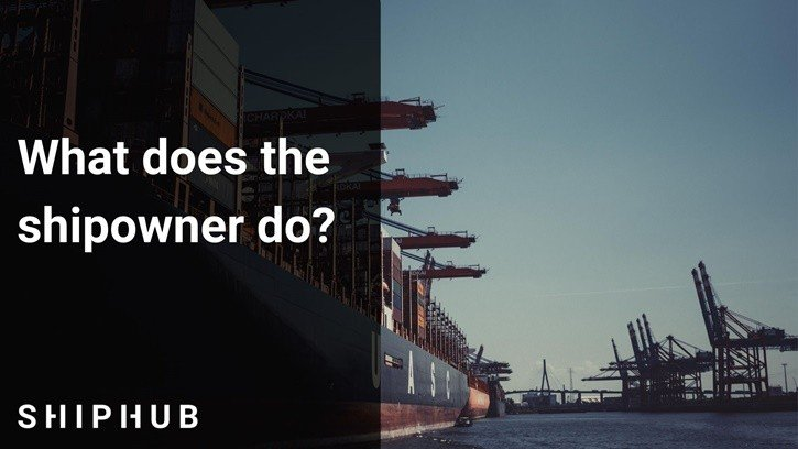 What does the shipowner do?